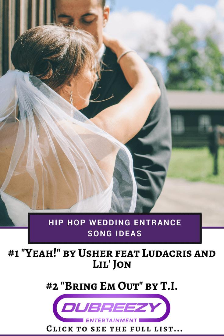 Beautiful Wedding Reception Entrance Songs Hip Hop Ideas - Wedding ...